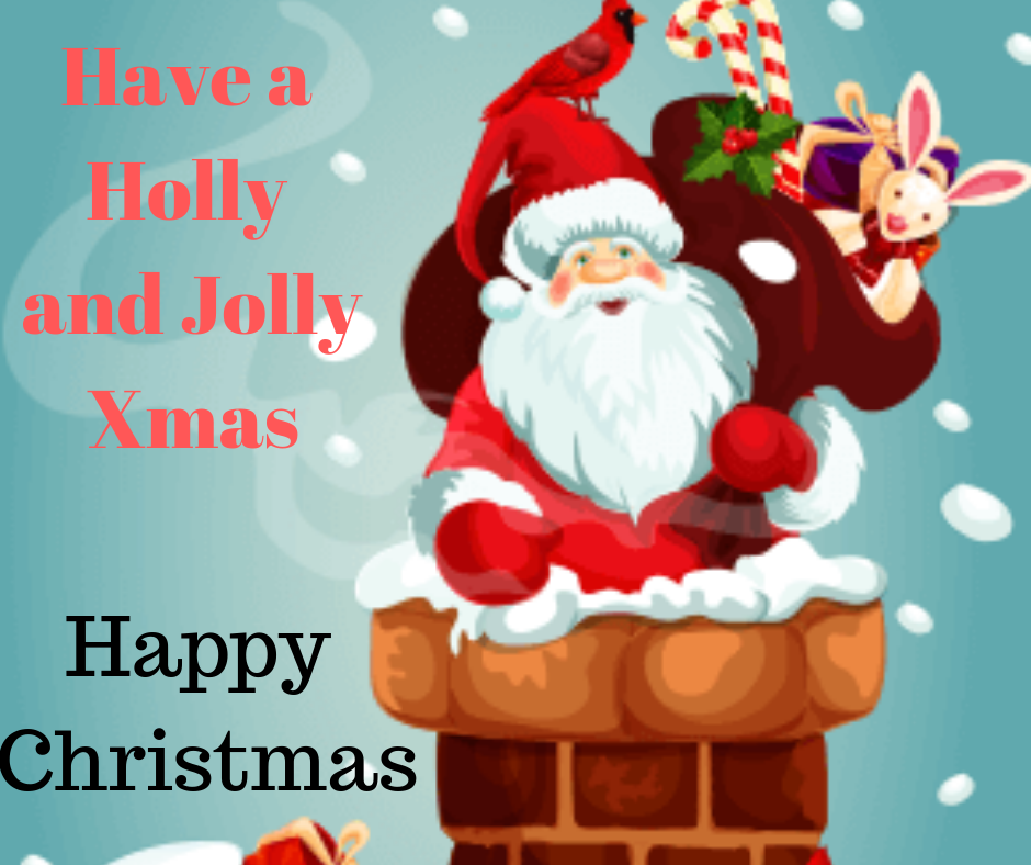 Have a Holly and jolly christmas wishes image