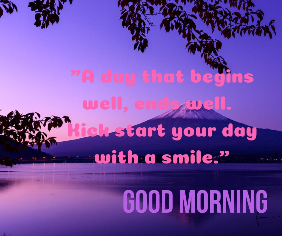 A day that begins well good morning image