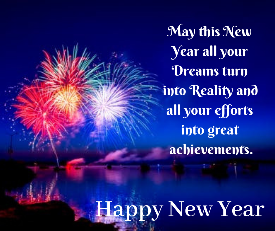 dreams turns into reality new year wishes